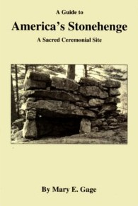 Image for A Guide to America's Stonehenge: A Sacred Ceremonial Site