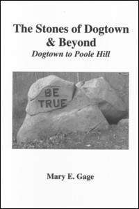 Image for The Stones of Dogtown & Beyond: Dogtown to Poole Hill