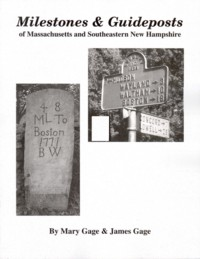 Image for Milestones & Guideposts of Massachusetts and Southeastern New Hampshire