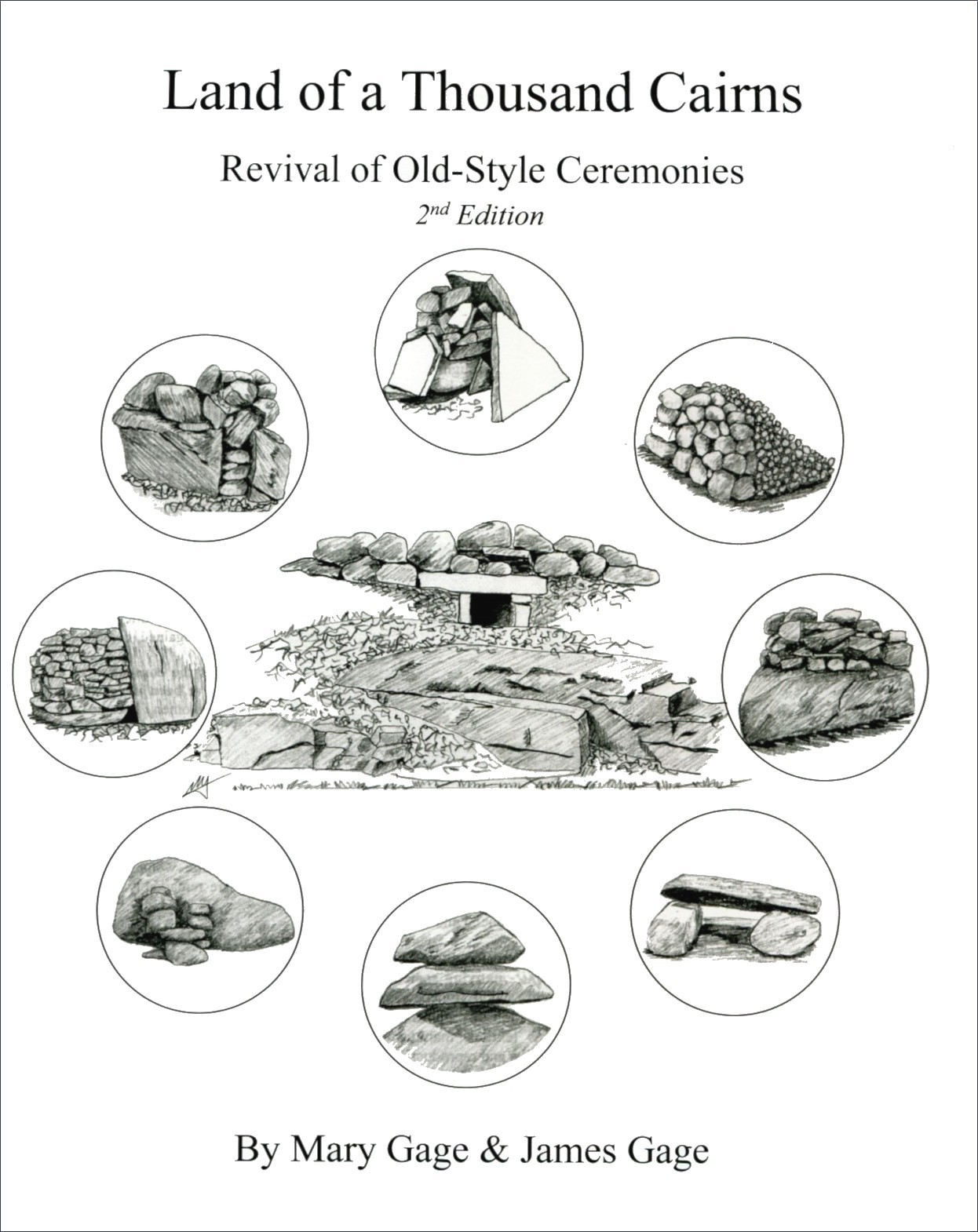 Image for Land of a Thousand Cairns: Revival of Old-Style Ceremonies (2nd Edition)